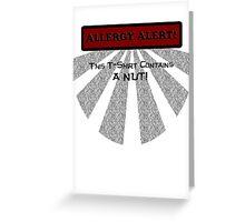 Allergy Alert -- NUT! Greeting Card