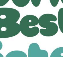 Worlds best Sister Sticker