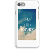 Dream to explore iPhone Case/Skin