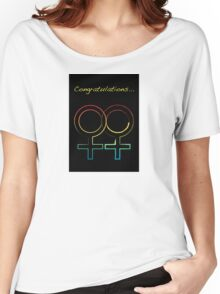 gay congratulations Women's Relaxed Fit T-Shirt