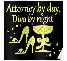 GOLD ATTORNEY BY DAY, DIVA BY NIGHT DESIGN Poster