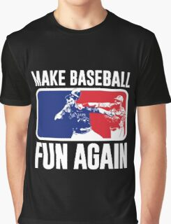 Make Baseball Fun Again Graphic T-Shirt