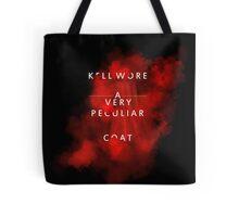 Kell wore a very peculiar coat Tote Bag