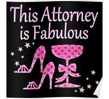 PINK THIS ATTORNEY IS FABULOUS DIVA DESIGN Poster