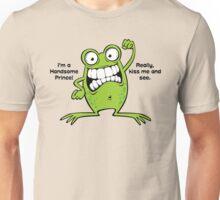 Kiss Handsome Frog Prince  Unisex T-Shirt