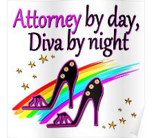 ATTORNEY BY DAY, DIVA BY NIGHT SHOE QUEEN Poster