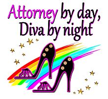 ATTORNEY BY DAY, DIVA BY NIGHT SHOE QUEEN Photographic Print