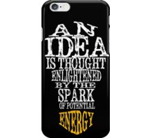 An Idea is iPhone Case/Skin