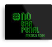 #NoEraPenal - No era penal Metal Print
