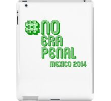 #NoEraPenal - No era penal iPad Case/Skin