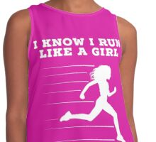 I Know I Run Like A Girl Try To Keep Up T Shirt Contrast Tank