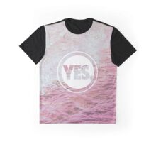 Say Yes Graphic T-Shirt