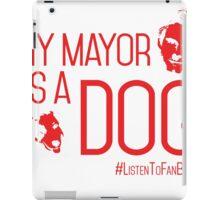 My Mayor is a Dog (Red) iPad Case/Skin