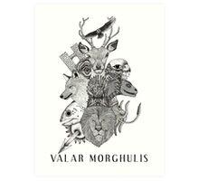 Valar Morghulis (Game of Thrones) Art Print