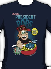 President Pops (Pete and Pete parody) T-Shirt