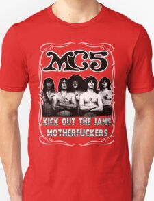 MC5 (Kick Out The Jams) Unisex T-Shirt