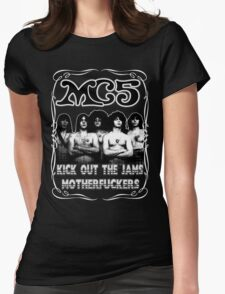 MC5 (Kick Out The Jams) Womens Fitted T-Shirt