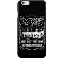 MC5 (Kick Out The Jams) iPhone Case/Skin