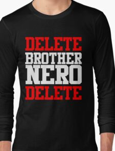 Delete Brother Nero Delete Long Sleeve T-Shirt