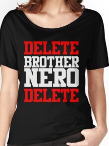 Delete Brother Nero Delete Women's Relaxed Fit T-Shirt