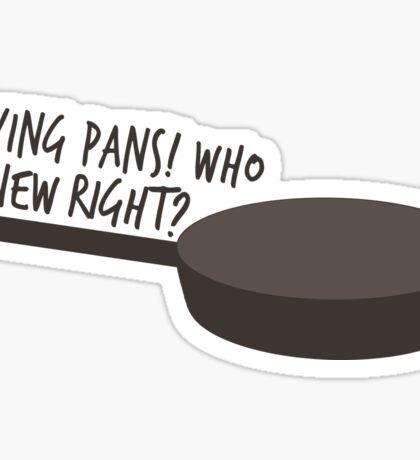Frying Pans!  Sticker