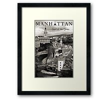 Manhattan - Pearl of the Orient Framed Print