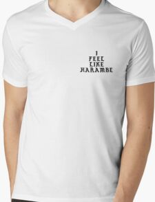 I Feel Like Harambe Mens V-Neck T-Shirt