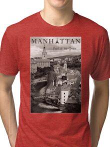 Manhattan - Pearl of the Orient Tri-blend T-Shirt