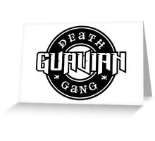Guavian Death Gang Greeting Card