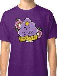 Lump Off! Classic T-Shirt