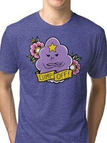 Lump Off! Tri-blend T-Shirt