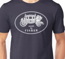 Body By Fisher Unisex T-Shirt