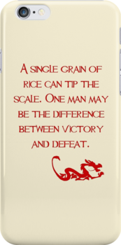 A single grain of rice can tip the scale. One man may be the difference between victory and defeat. - Mulan - Walt Disney by galatria