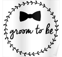 Groom to Be Poster