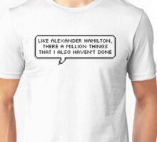 Like Alexander Hamilton Unisex T-Shirt