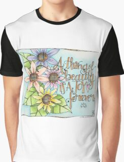 A Thing of Beauty Graphic T-Shirt