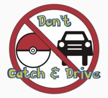 Don't Catch and Drive Kids Tee