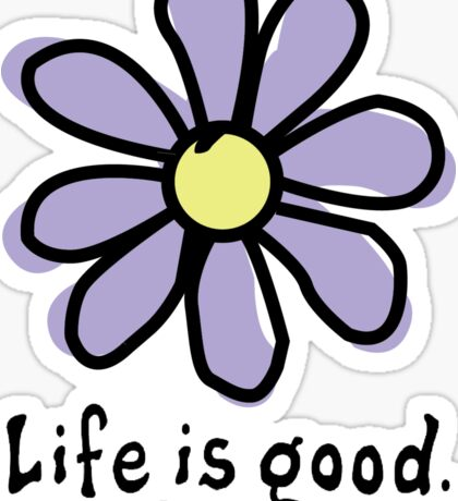 Life is Good Light Purple Flower Sticker