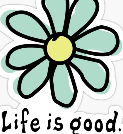 Life is Good Aqua Flower Sticker