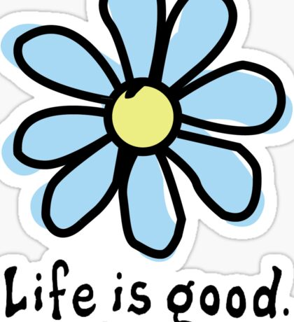 Life is Good Light Blue Flower Sticker