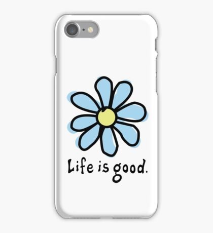 Life is Good Light Blue Flower iPhone Case/Skin