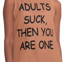 ADULTS SUCK, THEN YOU ARE ONE (Bart Shirt) Contrast Tank