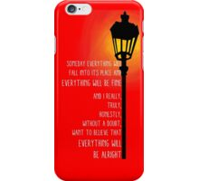 With Any Sort of Certainty iPhone Case/Skin