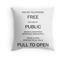 Police box notice Throw Pillow