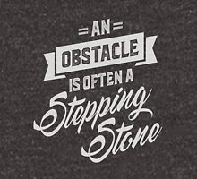 An Obstacle - Motivational Quotes. Unisex T-Shirt