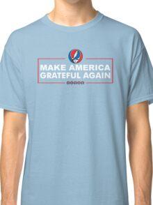 Make America Grateful Again Classic T-Shirt