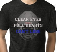 Clear Eyes, Full Hearts, Can't Lose Tri-blend T-Shirt