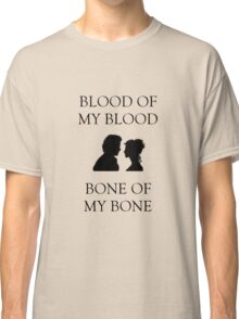 Blood and Bone - Outlander Love Classic T-Shirt