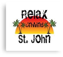 Relax Unwind St. John Canvas Print