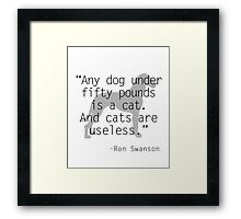 Ron Swanson: pets Framed Print